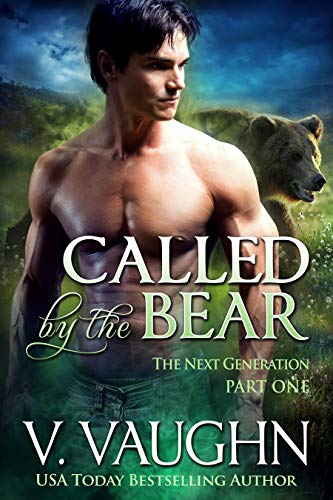 Called by the Bear - The Next Generation - Part 1 by [Vaughn, V.]