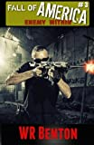 The Fall of America: Book 3: Enemy Within (Volume 3)