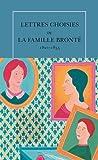 Lettres choisies de la famille Brontë: (1821-1855)