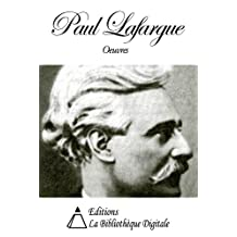 Oeuvres de Paul Lafargue (French Edition)