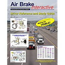 AIR BRAKE Interactive General Driver Education: Driver Reference & Study Guide