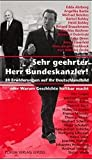Sehr geehrter Herr Bundeskanzler. 28 Erwiderungen auf Ihr Deutschlandbild oder Warum Geschichte haftbar macht