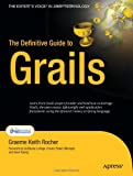 The Definitive Guide to Grails, Graeme Keith Rocher, 1590597583