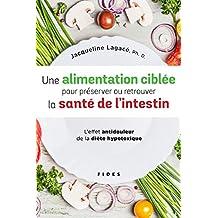 UNE ALIMENTATION CIBLÉE POUR PRÉSERVER ET RETROUVER LA SANTÉ DE L'INTESTIN : L'EFFET ANTI-DOULEUR DE
