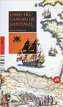 Book Libro del Camino de Santiago / Book of The Way of St. James (451.Zip)