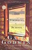The Finishing School (Ballantine Reader's Circle), Gail Godwin, 0345431901