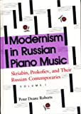 Modernism in Russian Piano Music, Peter D. Roberts, 0253349923