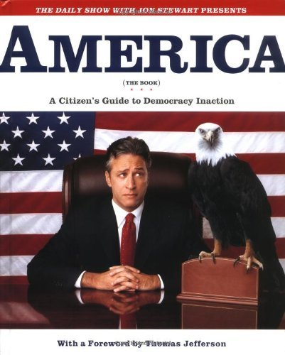 America (The Book) by Jon Stewart and The Writers of The Daily Show