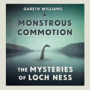 A Monstrous Commotion Audiobook