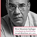 West Mountain Epilogue: A Reading by Jay Parini from His New and Collected Poems: 1975-2015 | Jay Parini
