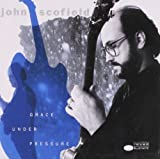 Grace Under Pressure by Blue Note Records (2005-05-03)