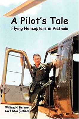 A Pilot's Tale - Flying Helicopters In Vietnam by Lulu.com