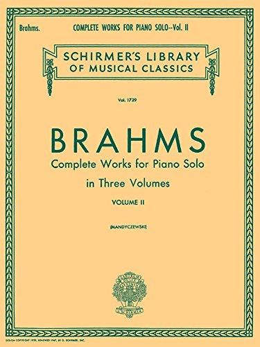 (Complete Works for Piano Solo - Volume 2: Schirmer Library of Classics Volume 1729 Piano Solo)