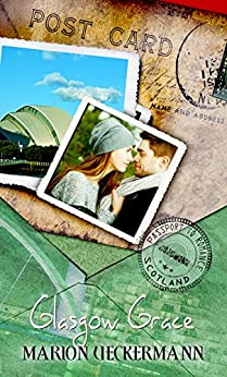 Glasgow Grace (Passport to Romance) by [Ueckermann, Marion]