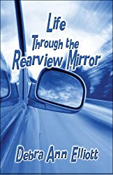 Life Through the Rearview Mirror