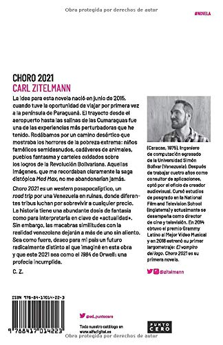 Choro 2021: Una distopía bolivariana (Spanish Edition): Carl ...