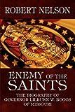 Enemy of the Saints, Robert Nelson, 1448978114