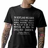 Scottish T-Shirt: In scotland we have mixed feelings about global warming. Sc...