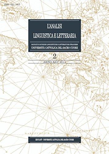 Analisi Linguistica e Letteraria 2/2017 (Italian Edition)