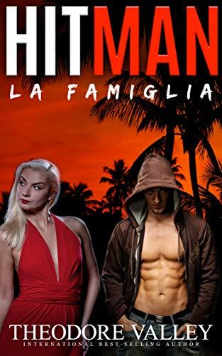 HITMAN: La Famiglia by [Valley, Theodore]