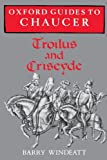 img - for Oxford Guides to Chaucer: Troilus and Criseyde by Barry Windeatt (1995-06-29) book / textbook / text book
