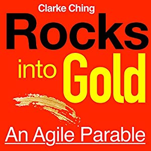 Rocks into Gold: An Agile Parable Audiobook