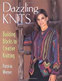 Dazzling Knits, Patricia Werner, 1564775224