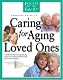 Caring for Aging Loved Ones, , 0842335889