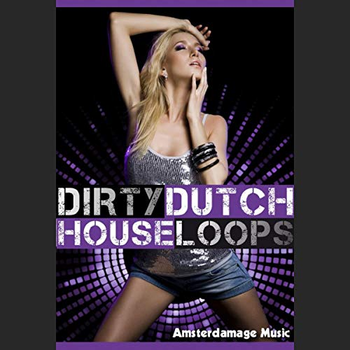 Dirty Dutch House Loops - Hard edge Afro/Latin House loops, Synth Lead Sounds, Effects and One Shots [DVD non Box] (Box Dutch)