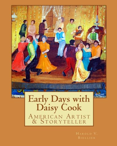 Read Online Early Days with Daisy Cook: American Artist & Storyteller PDF