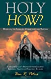 Holy How?, Ben Peters, 1494436426