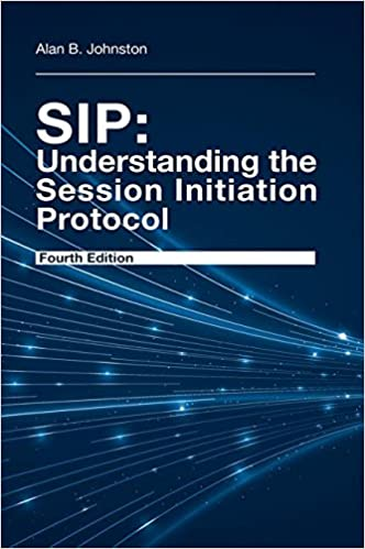 sip understanding the session initiation protocol 4th edition