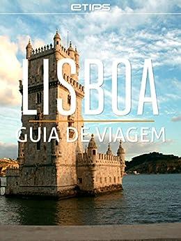 Lisboa Guia de Viagem por [LTD, eTips]
