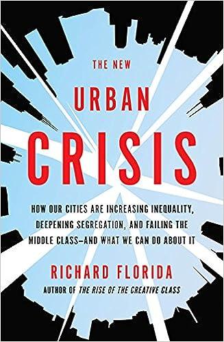 Afbeeldingsresultaat voor richard florida new urban crisis