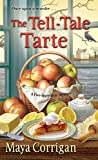 The Tell-Tale Tarte (A Five-Ingredient Mystery)