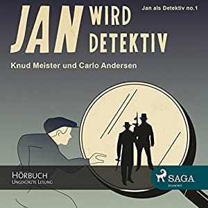Jan wird Detektiv (Jan als Detektiv 1) Hörbuch