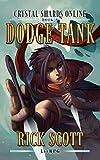 Dodge Tank: A LitRPG Novel (Crystal Shards Online)