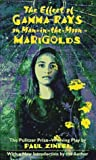 img - for The Effect of Gamma Rays on Man-In-The-Moon Marigolds by Zindel, Paul(August 1, 1984) Mass Market Paperback book / textbook / text book