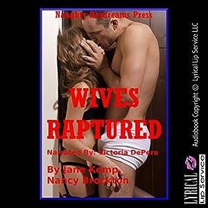 Wives Raptured Audiobook