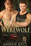 The Wizard and The Werewolf (Mixed Mates Series Book 1)