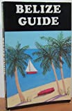 Belize Guide, Paul Glassman, 0930016157