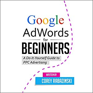 Google AdWords for Beginners Audiobook