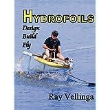 Hydrofoils: Design, Build, Fly