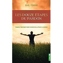 Les douze étapes du pardon