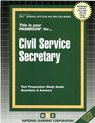CIVIL SERVICE SECRETARY (General Aptitude and Abilities Series) (Passbooks) (Passbooks for Career Opportunities/Cs-4)