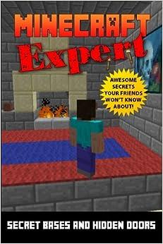 Minecraft Expert: Secret Bases and Hidden Rooms