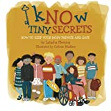 img - for Know Tiny Secrets: How To Keep Your Body Private and Safe book / textbook / text book
