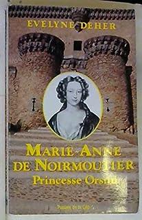 Marie-Anne de Noirmoutier, princesse Orsini, Deher, Évelyne