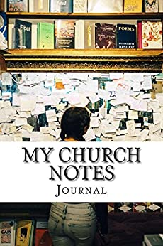 My Church Notes Journal by [Smith, Tony A]