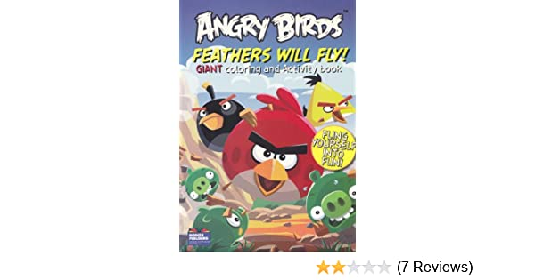 Amazon Angry Birds Coloring Book Feathers Will Fly With 96 Pages Toys Games